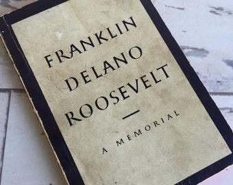 Vintage Book - FDR Memorial Paperback - 1945