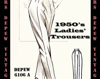 Vintage Sewing Pattern 1950's Ladies Trousers in Any Size - Plus Size Included - Depew 6106A -INSTANT DOWNLOAD-