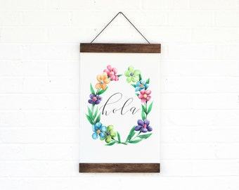 Hola- Hanging Archival Poster