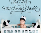 and i think to myself what a wonderful world - custom color - wonderful world - hand lettered design wall decal