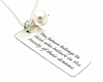 """Sterling Silver Necklace Quote Charm """"The Future Belongs to Those Who Believe in the Beauty of Their Dreams"""" 18"""" Pearl OR Birthstone Crystal"""