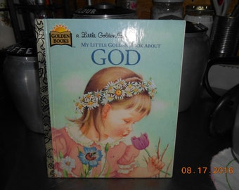 1975 A Little Golden Book My Little Golden Book About God by Jane Werner Watson Illustrated by Eloise Wilkin