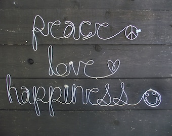 peace love happiness- Wire Word Sculptures