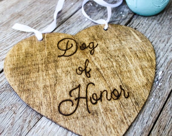 Dog of Honor - Wedding Photo Prop - Wedding Sign for Dogs - Dog wedding sign
