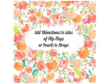 ADD Faux Rhinestones or Pearls to The Sides of your Flip Flips