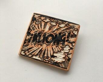 Comic ceramic brooch