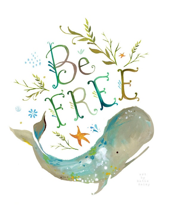 Be Free art print   Ocean wall art   Whale Painting   Watercolor Lettering