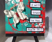 Psalm 56:3 Painting - When I Am Afraid I will Trust in You