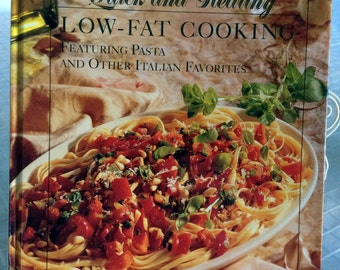 Low Fat Cooking Prevention's Quick And Healthy Italian Recipes