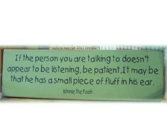If the person you are talking to.. Winnie the Pooh sign NEW