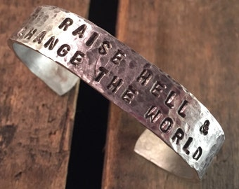 Raise Hell & Change the World Adjustable Aluminum Cuff