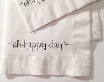 Oh happy day thick white or other color cocktail napkins.   Pack of 30.