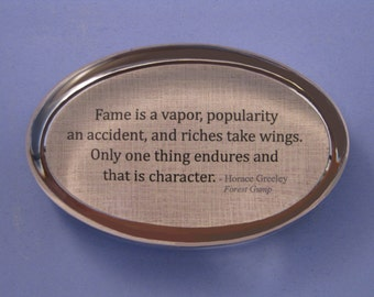 Forest Gump Quote, Horace Greeley Quote, Quote Paperweight, Oval Paperweight, Fame Quote, Character Quote, Glass Paperweight