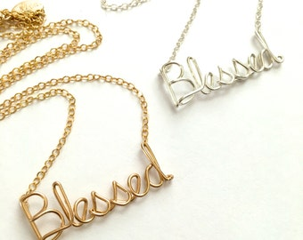 Blessed Necklace. Custom Gold or Silver Blessed Script Necklace.