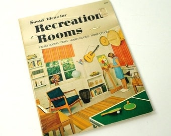 Sunset Ideas for Recreation Rooms 1973 / MCM Family Rooms, Dens, Hobby Rooms, Home Offices