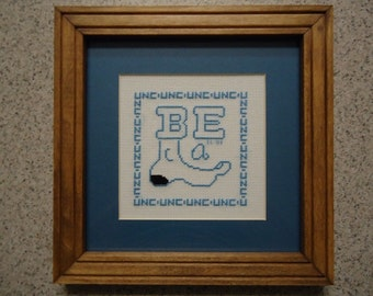 UNC Be a Tarheel - Cross Stitch Picture - Wall Decor