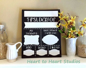 First Day of School Wood SIgn - Dry Erase - 11x14 - Girl or Boy