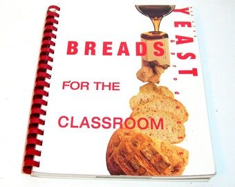 Red Star Yeast Breads for the Classroom, Bread Cookbook