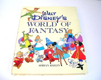 Walt Disney's World of Fantasy by Adrian Baily, 1982