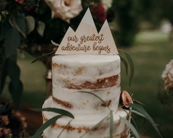 Greatest Adventure Cake Topper | Rustic Wedding Sign Decoration | Mountain Wedding | Heirloom | Wooden Cake Topper | Outdoor Wedding