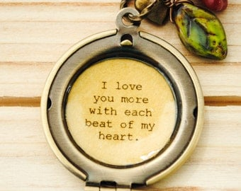 I love you more with each beat of my heart - Quote Locket - New Mom, Daughter Gift, Valentine's Day, Gift for Sweetheart, Anniversary, Bride
