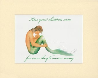 """Mermaid Mother & Baby Kiss Your Children Now Soon They'll Swim Away Signed Robert Kline Matted 5"""" x 7"""" Print Nautical Beach Home Baby Decor"""
