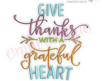 Give Thanks With a Grateful Heart- Thanksgiving - Instant Download Machine embroidery design