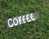 Wedding Reception Table Coffee Drink Sign Barn Wood Hand Painted Recyled Pallet