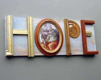 assemblage - wall art - HOPE (Forever)