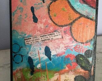 Collage art, mixed media print mounted on wood,Breathe, inspirational,orange flower