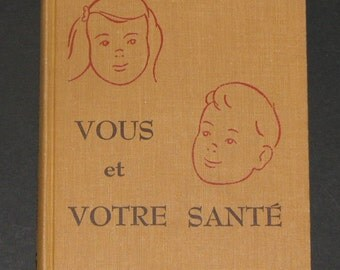 1957 Vous et Votre Sante - rare French reader Health book YOU Dick and Jane series 1st printing NF unused