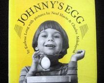 Johnny's Egg by Earlene Long, photographs by Neal Slavin