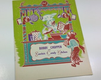 """MAY-STERN'S DEPARTMENT Store Booklet,""""Bobby Chopper & Santa's Candy Kitchen"""",  1947, Toyland Giveaway, Vintage Holiday, Christmas Ephemera"""