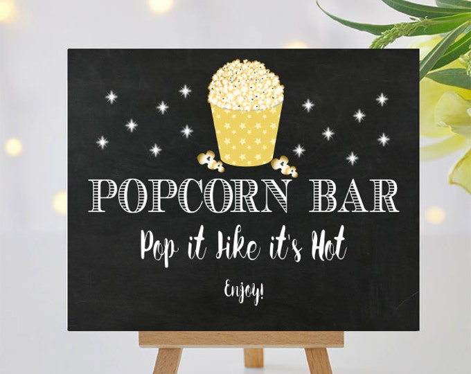 Featured listing image: Popcorn Bar Sign - Printable Signage - Pop It Like Its Hot - 8x10 and 5x7 -  Instant Download