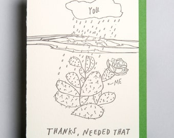 "Letterpress card, ""Thanks, needed that"""