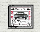 Carry On My Wayward Son - Cross Stitch - PDF -  Cross Stitch Pattern Sampler - INSTANT DOWNLOAD