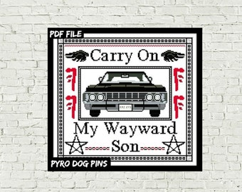 Carry On My Wayward Son - Modern Cross Stitch Pattern - PDF -  Supernatural Counted Cross Stitch Sampler - Instant Download