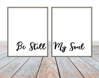 Be Still My Soul prints. Perfect for your home, nursery or children's room.