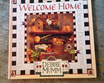 Debbie Mumm Welcome Home Book Crafts Decorating