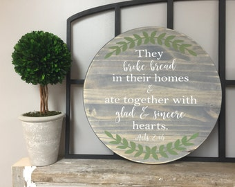 "They Broke Bread Acts 2:46 Laurel Stained Hand Painted 24"" Round Wooden Sign"