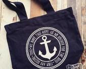 hope is my anchor Hebrews 6:19 tote bag