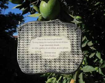 Wonderful Charles Baudelaire Quote Ceramic Plaque