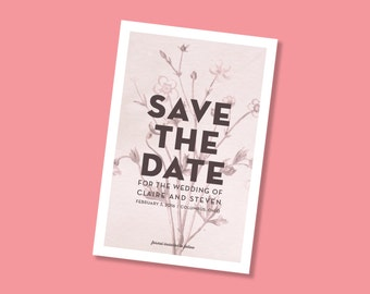 Modern Botanical Printable Save the Dates