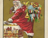 Vintage Christmas Postcard Santa Down the Chimney With a Sack of Toys 1909 Robbins Brothers – Colorful and Bright