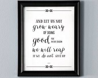 Let Us Not Grow Weary Printable Wall Art Bible Verse Scripture Poster