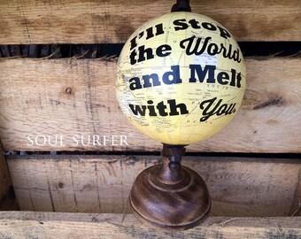 Melt With You Mini Globe