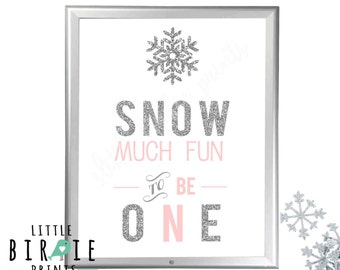 WINTER ONEDERLAND Silver and Pink Decorations Sign Snow much fun to be one Party Sign - Silver and Pink winter onederland printables