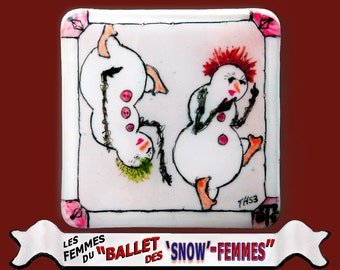 A Coaster of Les 'Snow' Femmes du Ballet, tres cheek! (make TH53)
