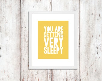 Custom Colors | You Are Getting Very Sleepy | Nursery Art | Wall Art | Subway Art | Nursery Decor | 5x7 | 8x10 | 11x14