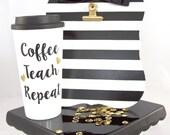 Teacher Gift, Travel Coffee Mug, Coffee Teach Repeat, Cute Travel Mug, Plastic Coffee Cup, Teacher Appreciation